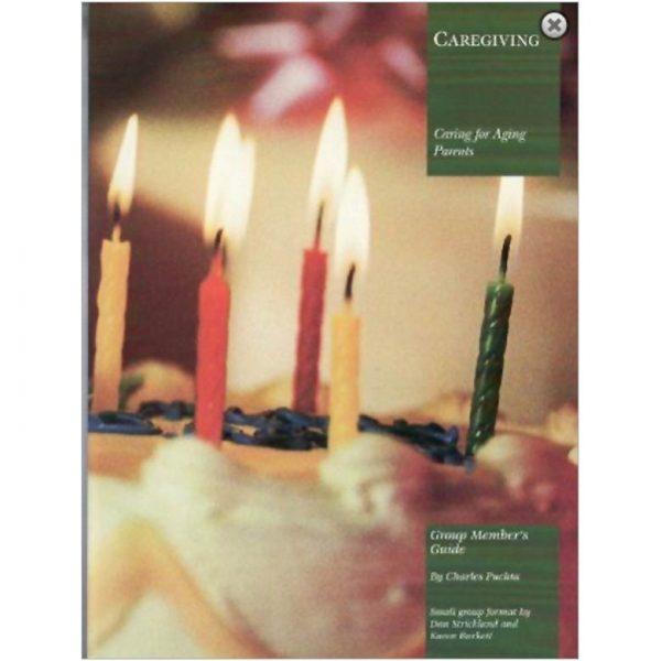 Caregiving: Group Member's Guide-115