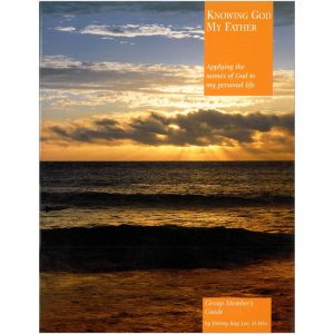 Knowing God My Father: Group Member's Guide-118