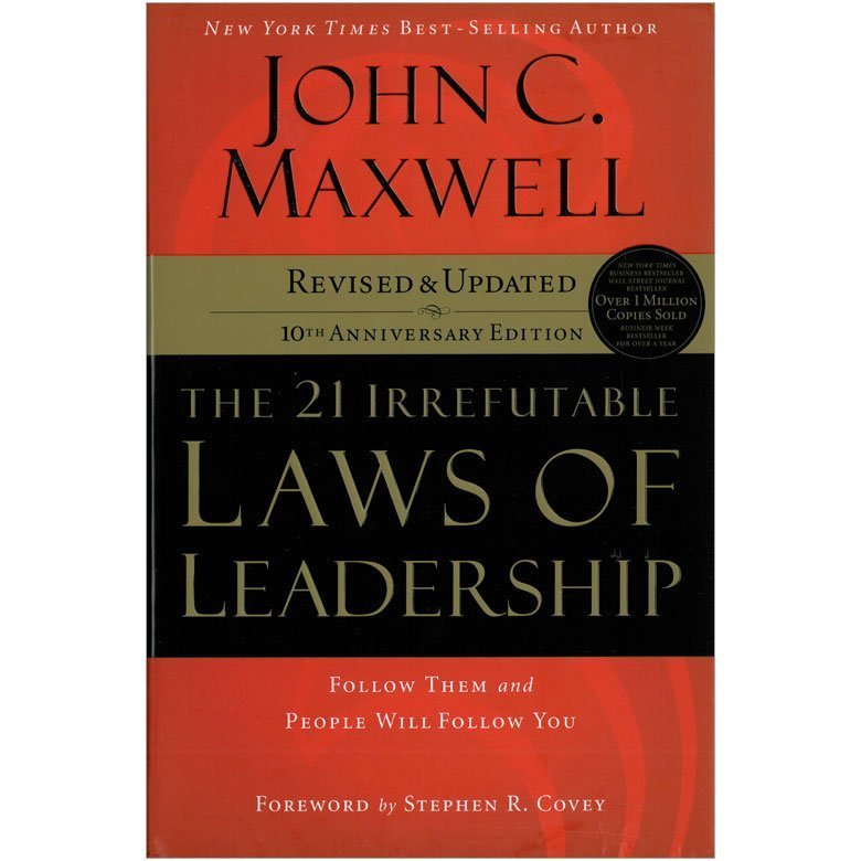 The 21 Irrefutable Laws Of Leadership Adult Teen Challenge Usa