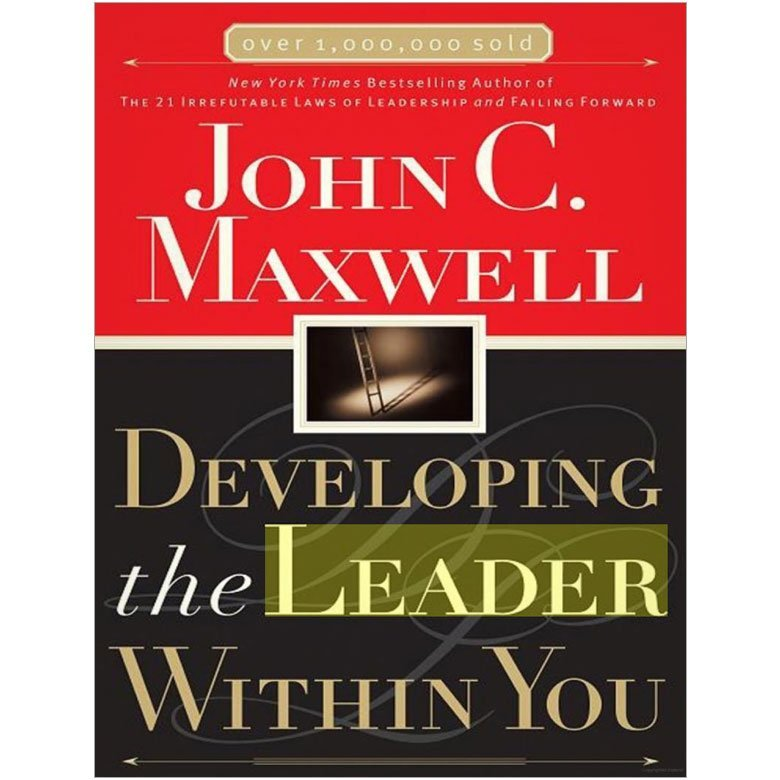 Developing The Leader Within You • Adult & Teen Challenge