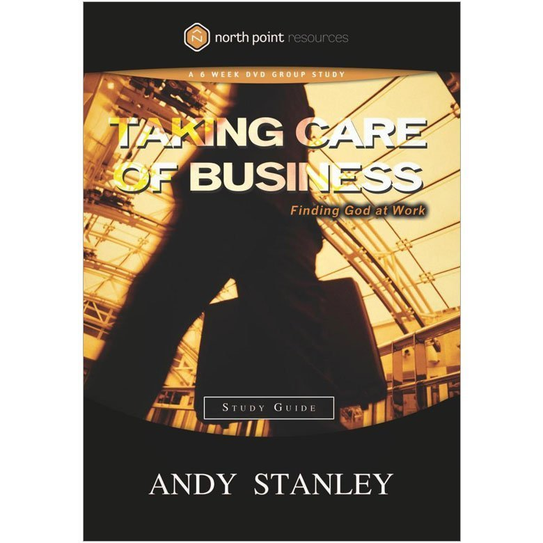 Taking Care of Business (Study Guide) • Adult & Teen
